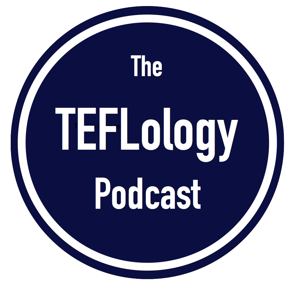 The TEFLology Podcast – A Podcast about Language Teaching and Applied Linguistics